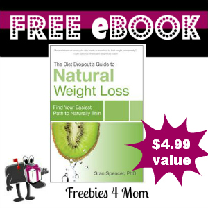 Free eBook: The Diet Dropout's Guide to Natural Weight Loss ($4.99 Value)