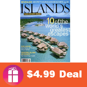 Deal $4.99 for Islands Magazine