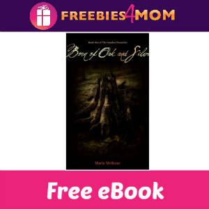 Free eBook: Born of Oak & Silver ($2.99 Value)