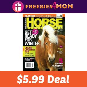 Magazine Deal: $5.99 Horse Illustrated