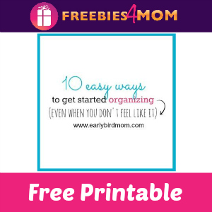 Free Printable: 10 Easy Ways to Start Organizing