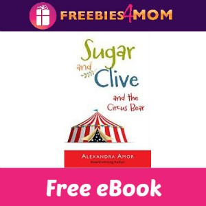 Free eBook: Sugar & Clive and the Circus Bear