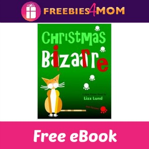 Free eBook: Christmas Bizarre ($3.97 Value)