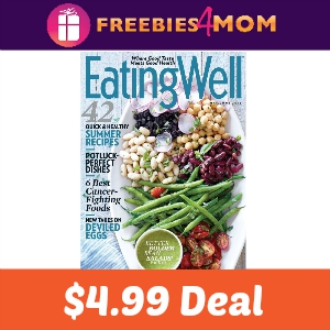Magazine Deal: Eating Well $4.99
