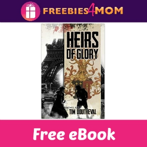 Free eBook: Heirs of Glory ($2.99 Value)