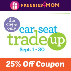 25% off when you Trade-Up Car Seats