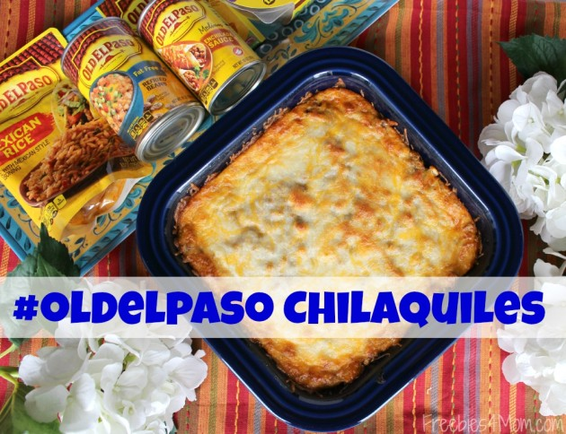 Old El Paso Easy Chilaquiles Casserole Easy Weeknight Dinner