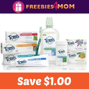 Save $1.00 on any Tom's of Maine product