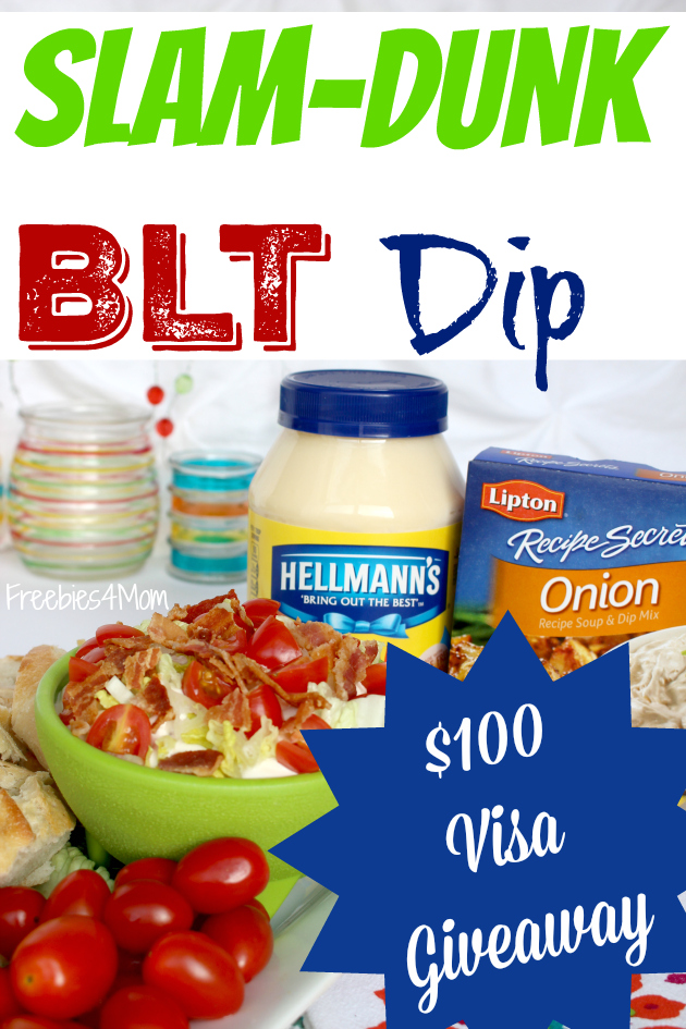 $100 Visa Gift Card Giveaway (2 winners) plus Slam-Dunk BLT Dip
