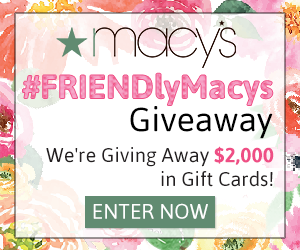 $2,000 Macy's Giveaway (40 winners of $50 Macy's gift card)