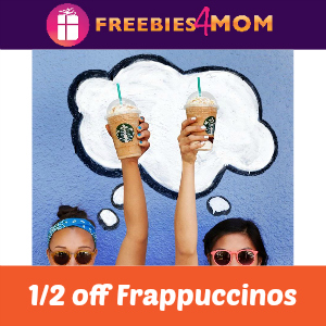 Starbucks 1/2 Off Frappuccinos