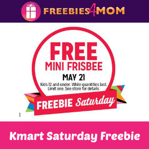 Free Mini Frisbee at Kmart May 21