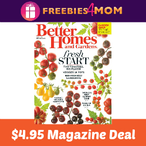 Magazine Deal: Better Homes & Gardens $4.95