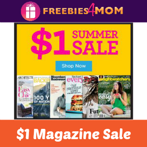 $1 or Less (Per Issue) Summer Magazine Sale