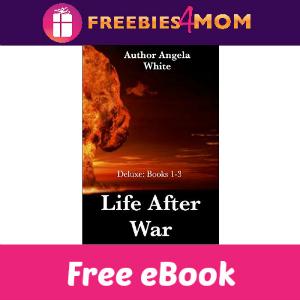 Free eBook: Life After War Books 1-3