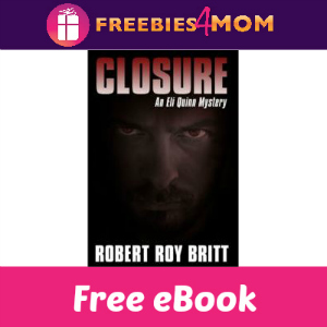 Free eBook: Closure-An Eli Quinn Mystery