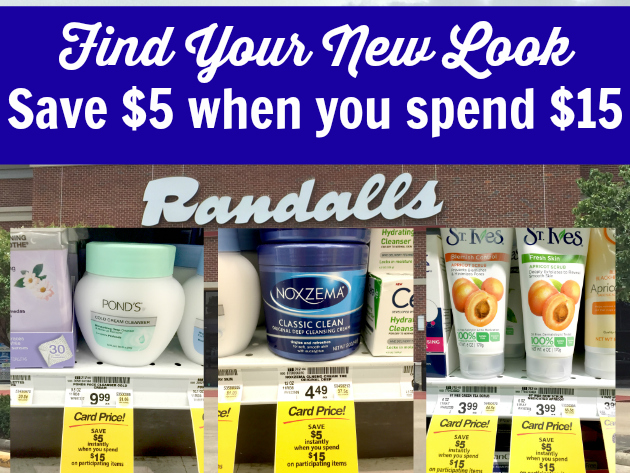 Find Your New Look at Randalls: Save $5 when you spend $15 on participating products