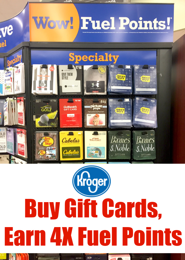 Buy Gift Cards, Earn 4X Kroger Fuel Points
