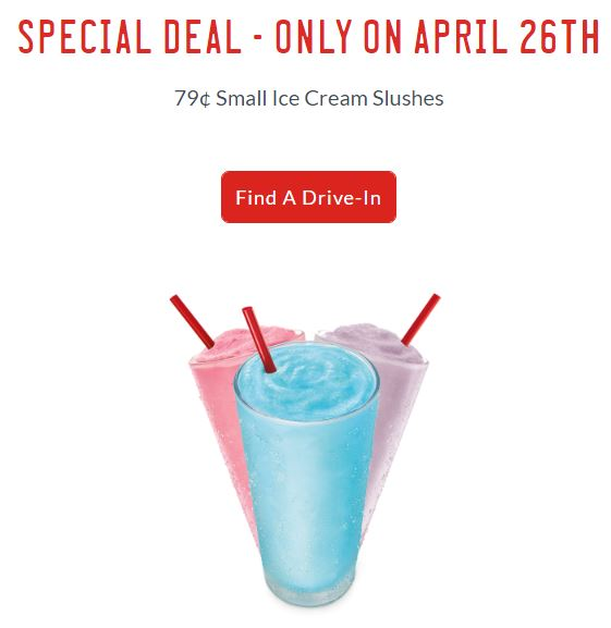 Sonic $0.79 Small Ice Cream Slush April 26