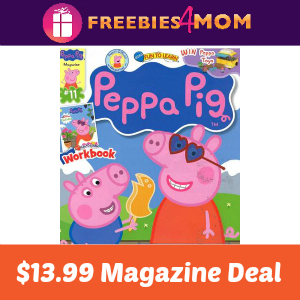 Magazine Deal: Peppa Pig $13.99 (thru Sunday)