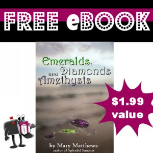 Emeralds, Diamonds, and Amethysts