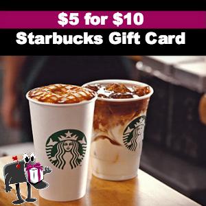 $5 Buys You a $10 Starbucks eGift Card