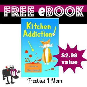 Free eBook: Kitchen Addiction! ($2.99 Value)