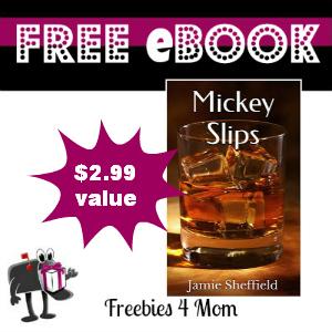 Free eBook: Mickey Slips ($2.99 Value)