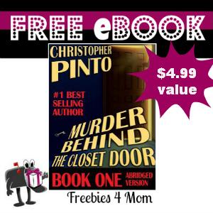 Free eBook: Murder Behind the Closet Door, Book One ($4.99 Value)