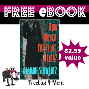 Free eBook: How Would You Fight a Lion ($2.99 Value)