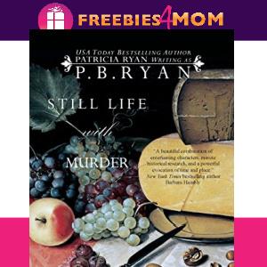 🍇Free eBook: Still Life With Murder ($3.99 value)