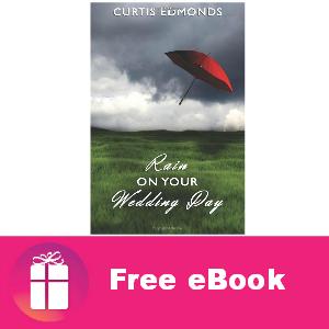 Free eBook: Rain on Your Wedding Day ($3.99 value)