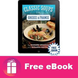 Free eBook: Classic Soups from Greece & France