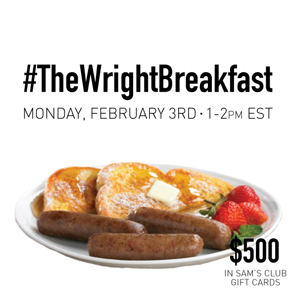 $500+ in prizes at #TheWrightBreakfast Twitter Party Feb. 3 1-2pm ET