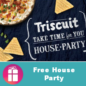 Free House Party: Triscuit Take Time For You