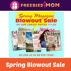 Magazine Spring Blowout Sale (starting at $2.99)