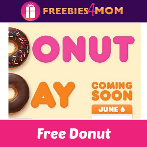 Free Donut at Dunkin' Donuts June 6