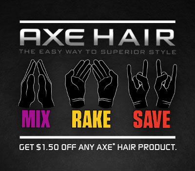 $1.50 on AXE Hair Coupon & enter the AXE Mix Rake Win Sweepstakes