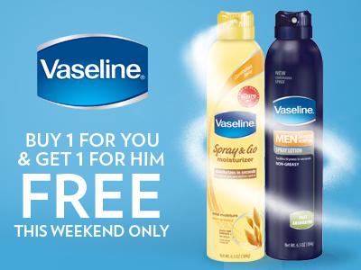 Vaseline® Spray & Go Moisturizer: Buy 1 for You & Get 1 for Him FREE
