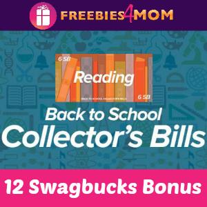 Earn 12 Swagbucks Bonus with Back To School Collector's Bills