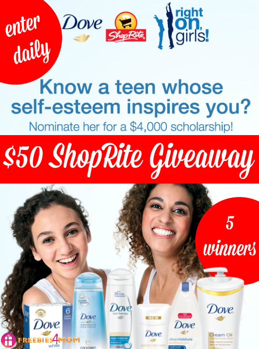 $50 ShopRite Giveaway ~ Nominate a Girl for a Dove Scholarship