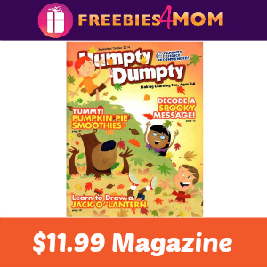 Magazine Deal: Humpty Dumpty $11.99