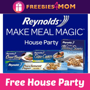Free House Party: Reynolds Make Meal Magic