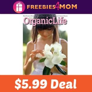 Magazine Deal: Organic Life $5.99
