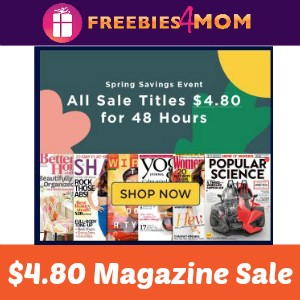 $4.80 Magazines for 48 Hours