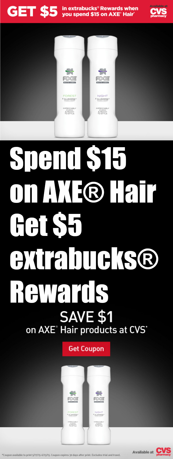 AXE® Hair Deal at CVS ~ $1 Coupon + $5 extrabucks® Rewards