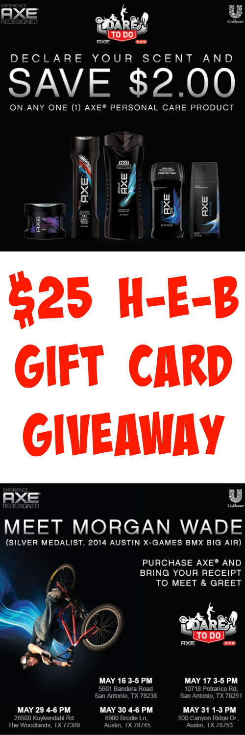 $25 H-E-B Gift Card Giveaway for Texas ~ AXE® Dare To Do Event