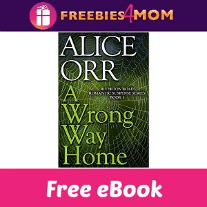 Free eBook: A Wrong Way Home ($2.99 Value)
