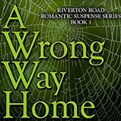 A Wrong Way Home