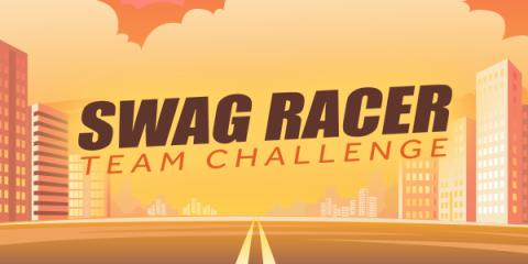 Join the Swag Team Racer Challenge